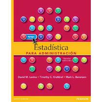 Libro: Estadística Para Administración - David M. Levine Pdf