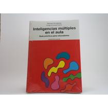 Libro Inteligencias Múltiples En El Aula Thomas Armstrong