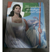Mi Cuaderno De Trabajo Sexto Año Historia Y Civismo
