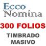 Recibos Nomina Cfdi Con Timbrado Masivo Mas De 10 Empleados