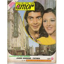 Fotonovela Novelas De Amor: Jaime Moreno Y Fatima
