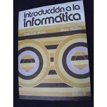 Introduccion A La Informatica - Jose Luis Mora