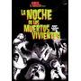 Dvd Noche De Los Muertos Vivientes (night Of The Living Dead