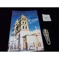 Leyendas Y Relatos Del Durango Antiguo Manuel Lozoya Cigarro