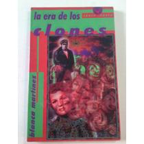La Era De Los Clones (space Opera) Blanca Martinez R Ll 1998