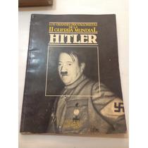 Los Grandes Protagonistas De La Ii Guerra Mundial-hitler