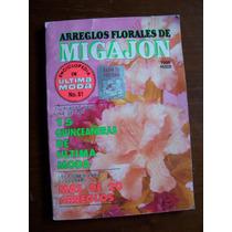 Arreglos Florales De Migajón-no.61-ultima Moda-mn4