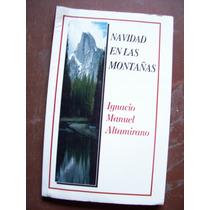 Navidad En Las Montañas-i.manuel Altamirano-edi-leyenda-mn4