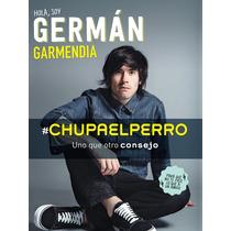 Ebook Chupa El Perro #chupaelperro Hola Soy German Garmendia