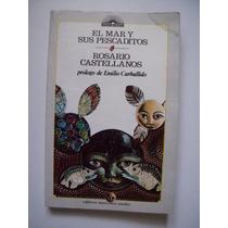 El Mar Y Sus Pescaditos - Rosario Castellanos 1988 - Maa
