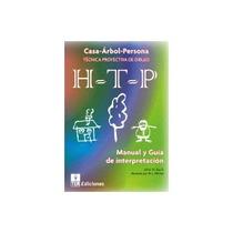 Manual Del Test Proyectivo Htp (casa-árbol-persona)