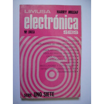 Electrónica 6 - Serie Uno Siete - Harry Mileaf 1980