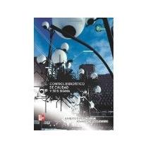 Libro Control Estadistico De Calidad Y Seis Sigma 2 Ed