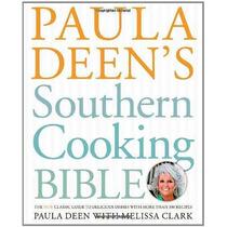 Sur De La Biblia De Cocina De Paula Deen: La Guía De New Cla