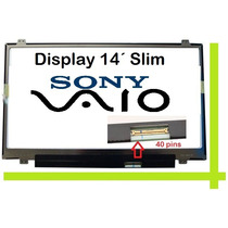 Display Laptop 14.0 Led Slim Sony Sve141d11u , Vpc-ea24fm