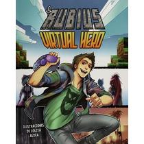 Virtual Hero - El Rubius - Temas De Hoy