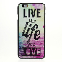 Funda Live The Life You Love Quote Iphone 6s Acro