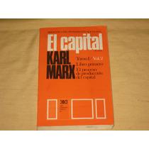 Karl Marx, El Capital, Siglo Veintiuno, México, 1996,758 Pág