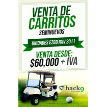 Carrito De Golf Marca Ezgo Rxv Carro Para 2 Pax Div Colores.