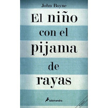 Libro El Niño Con El Pijama De Rayas, Jhon