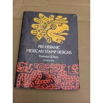 Diseños Estampados Pre Hispanicos Mexicanos En Ingles
