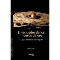 El Vendedor De Los Huevos De Oro Ebook Pdf + Audio