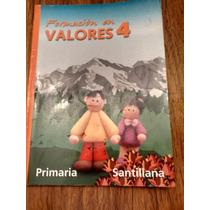 Formación En Valores 4 - Teresita Del Niño Jesús Jiménez G.