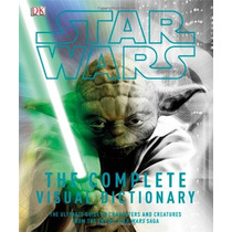 Libro Star Wars: The Complete Visual Dictionary Saga