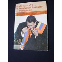 Nada Dentendrá La Revolución Socialista En Venezuela