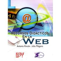 Recursos Didacticos En La Web - Antonio Rincon / Alfaomega