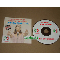 Lupita D´alessio En Concierto Lo Siento Inocente Pobre 96-2