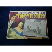 Te Odio Y Te Quiero Mary Esquivel Rumbera Lobby Card Cartel