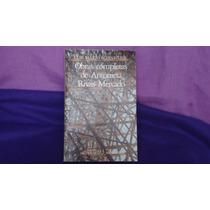 Obras Completas De Antonieta Rivas Mercado, L.m. Schneider