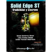 Solid Edge St Tradicional Y Sincrono - Gutierrez / Alfaomega