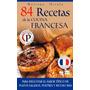 84 Recetas De La Cocina Francesa-ebook-libro-digital