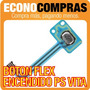 Botón Flex De Encendido Para Psp Vita 100% Nuevo!!!!!!!!!!!!