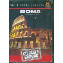 Ciudades Ocultas Roma. The History Channel. Formato Dvd