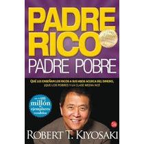 Libro Padre Rico Padre Pobre De Robert Kiyosaki