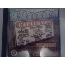 Cd Capturados Prision De Corridos Narco Corridos