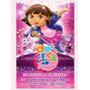 Invitaciones Dora La Exploradora Kit Imprimible Cumpleaños