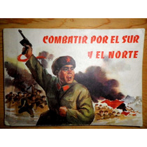 Combatir Por El Sur Y El Norte República Popular China 1973