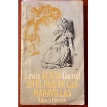 Lewis Carroll. Alicia En El País De Las Maravillas