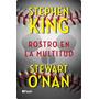 Ebook - Un Rostro En La Multitud - Stephen King - Pdf Epub