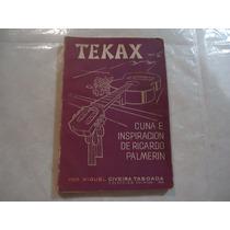Tekax: Cuna E Inspiración De Ricardo Palmerin (libro)
