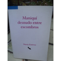 Nuria Estévez, Maniquí Desnudo Entre Escombros