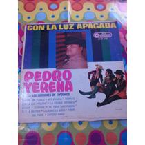 Pedro Yerena Lp Con La Luz Apagada 1968
