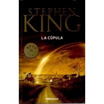 Ebook - La Cúpula - Stephen King - Pdf Epub