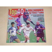Revista Top 40 Goleadores Futbol Mundial Don Balon