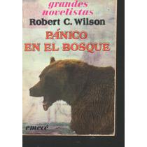 Pánico En El Bosque. Robert C. Wilson 1a Edic.