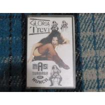 Gloria Trevi Cassette Mas Turbada Que Nunca